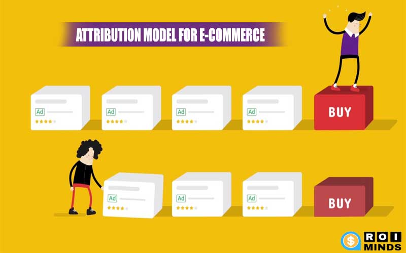 What's The Best Attribution Model For Your E-Commerce Store?