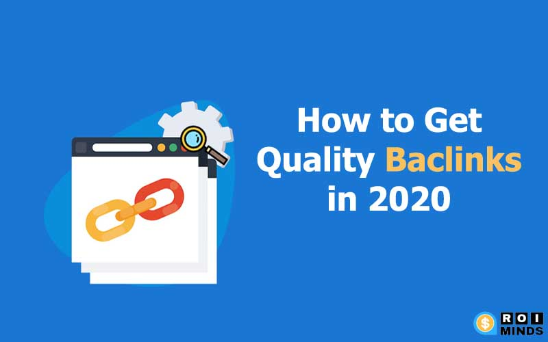 High-Quality Backlinks In 2020