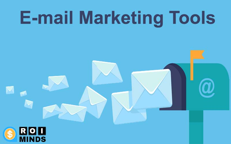 Top 7 Free E-mail Marketing Tools For Businesses in 2020