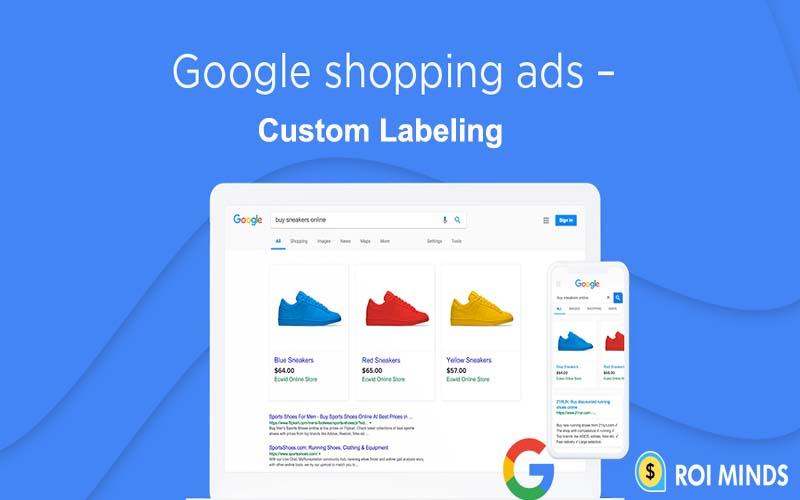 Custom Labeling Google Shopping Ads
