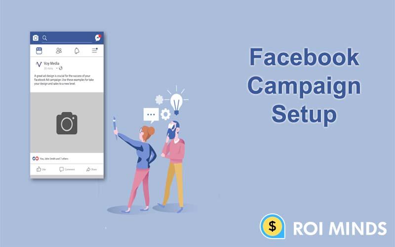 Facebook Ads Camapign Setup