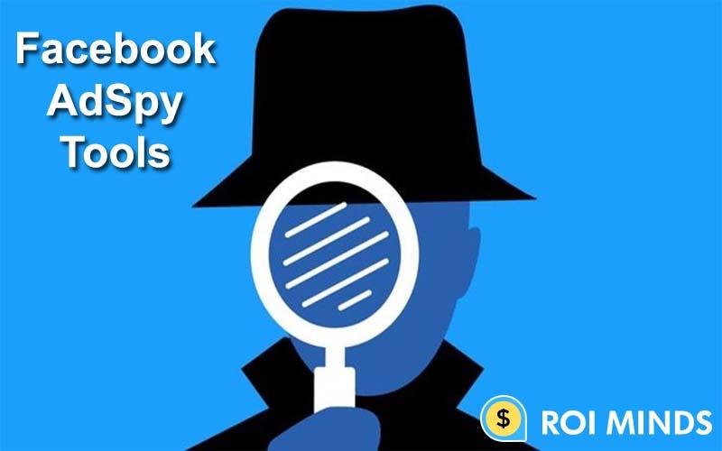 Facebook AdSpy Tools