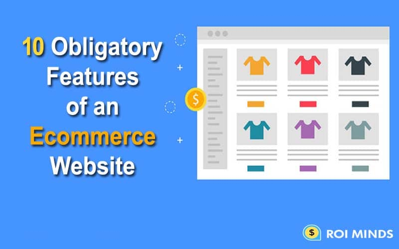 Features of an ecommerce website