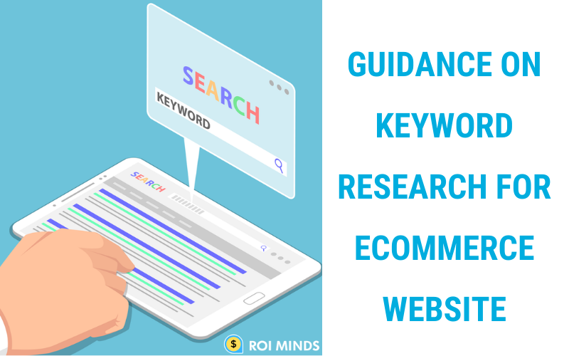 Guide on Keyword Research For Ecommerce Website