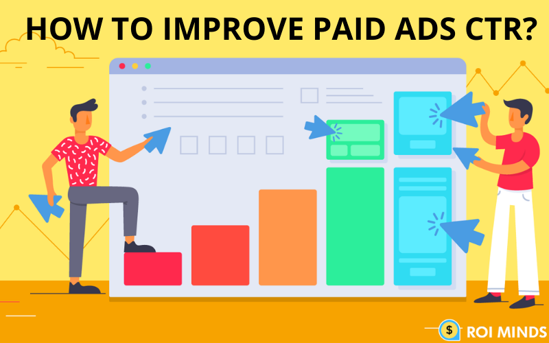 Improve paid ads CTR