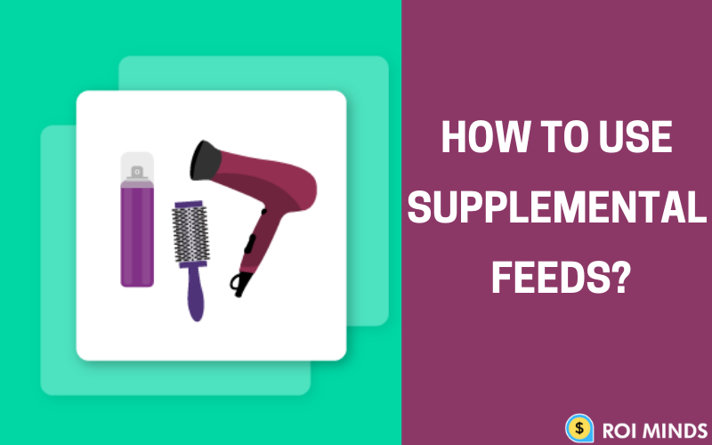 How to use supplement feeds
