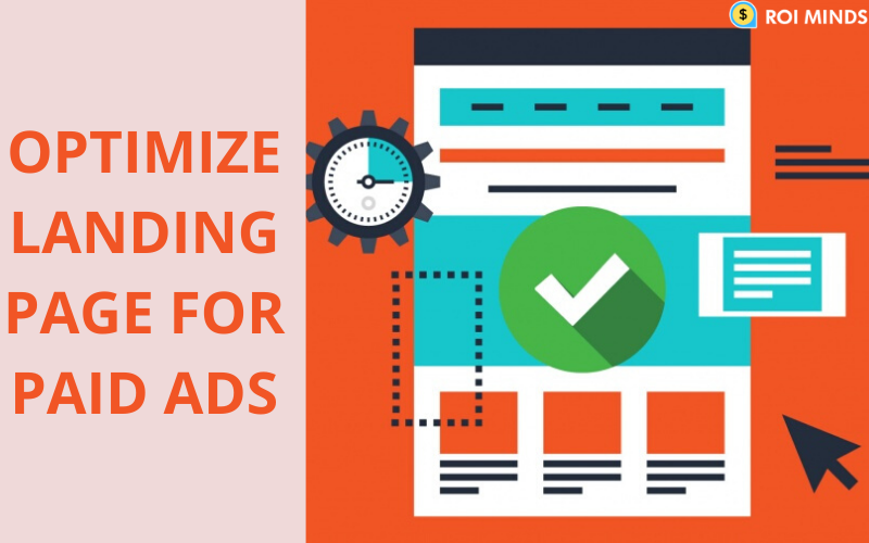 Landing Page Optimization For Paid Ads