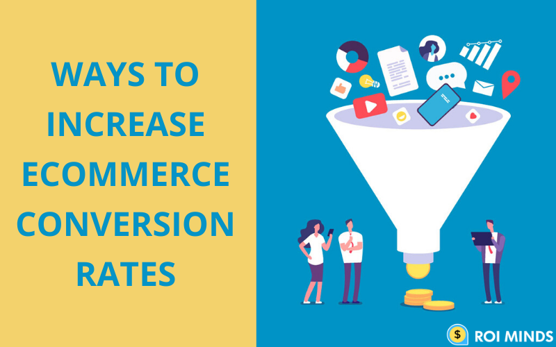 Ways to ecommerce conversion rates