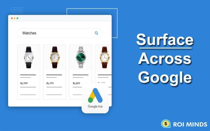 Surface across Google