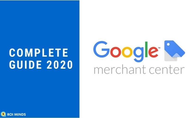 Google merchant center guide 2020