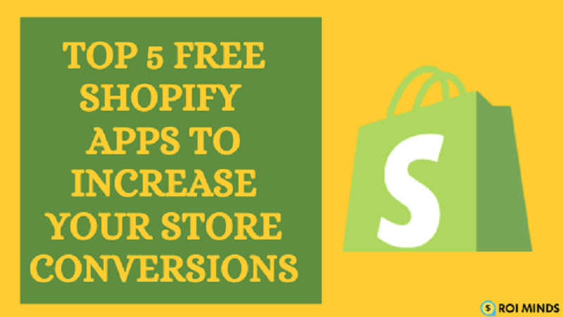 5 Best Free Shopify Apps You Need to Install in 2021
