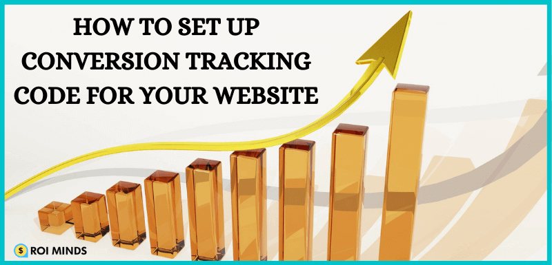 How to Set up conversion tracking for your website