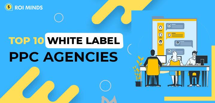 White Label PPC Agencies